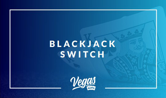 Blackjack Switch variation