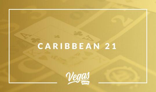 caribbean 21 Blackjack variation